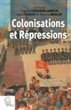 COLONISATIONS ET REPRESSIONS